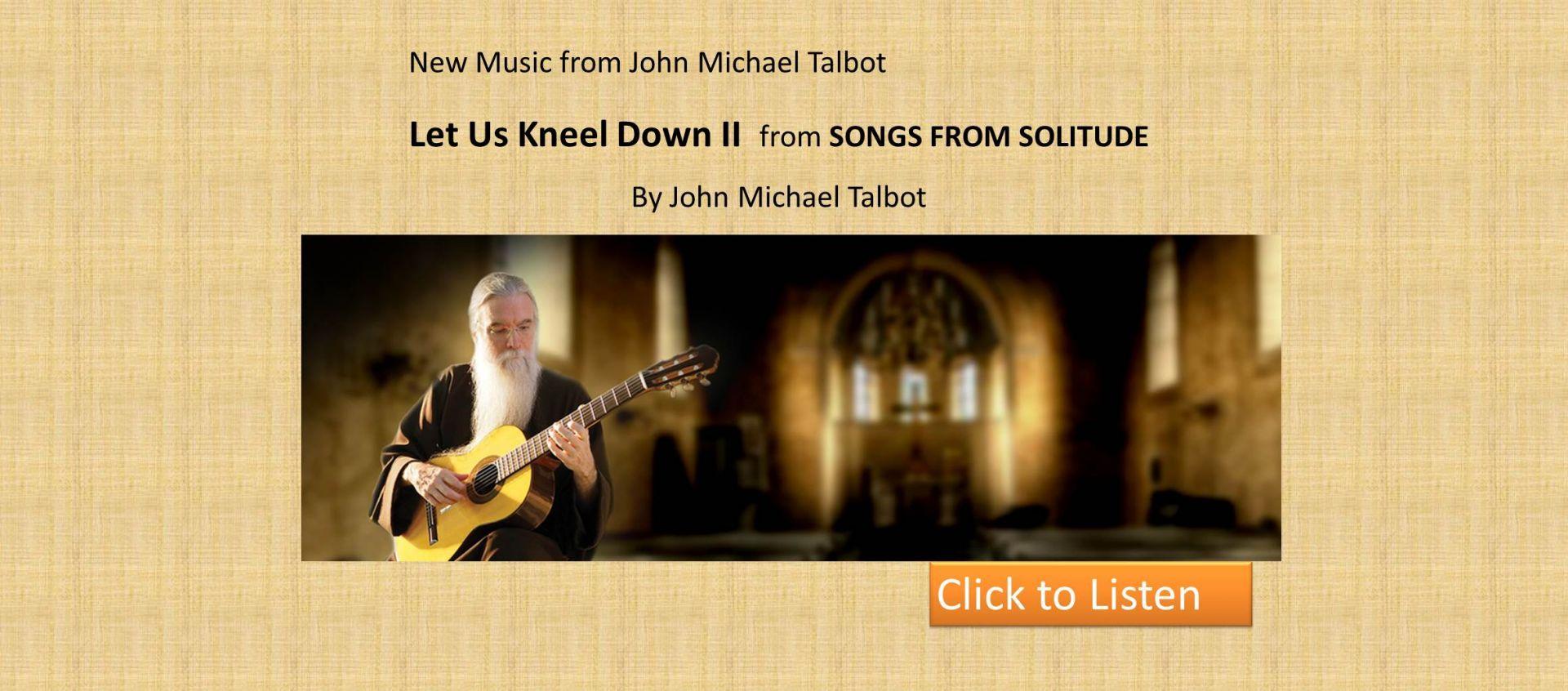 Let us Kneel Down